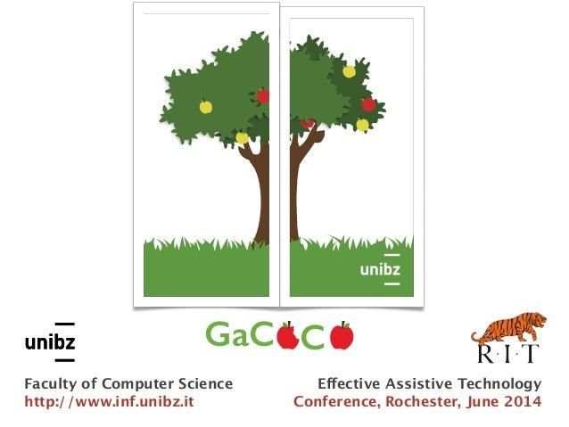 Gamified Co-Design with Cooperative Learning Gabriella Dodero Rosella Gennari Santina Torello Alessandra Melonio GaC C Eff...