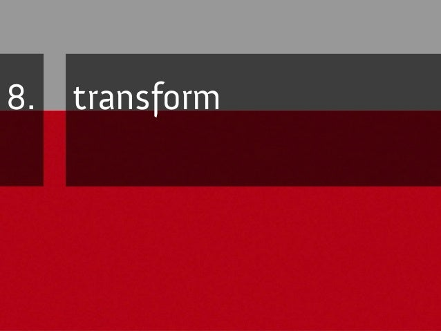 transform: rotate syntax The generic syntax for transform is <-prefix->transform: type(<value>) type(<value>) type(<value>...