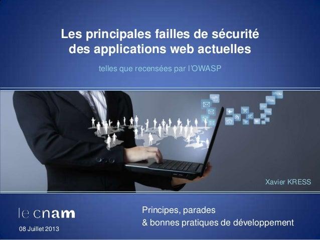 Les principales failles de sécurité des applications web actuelles telles que recensées par l'OWASP Principes, parades & b...