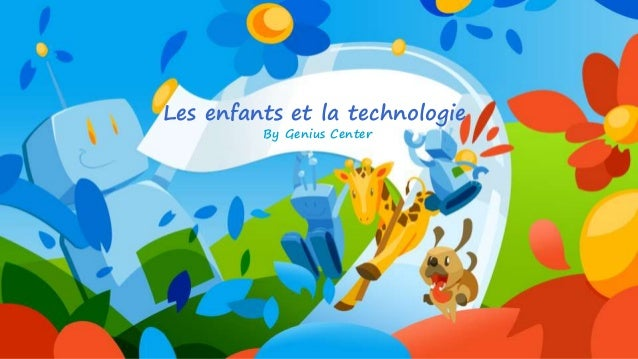 By Genius Center Les enfants et la technologie