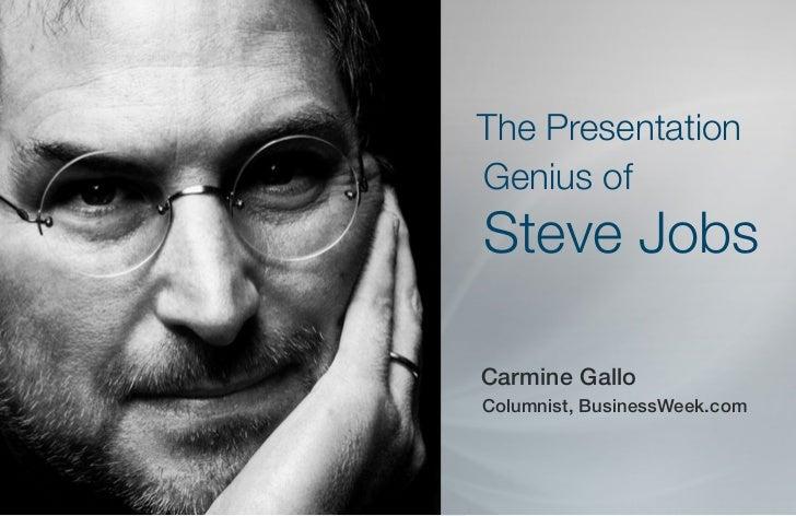 The PresentationGenius ofSteve JobsCarmine GalloColumnist, BusinessWeek.com