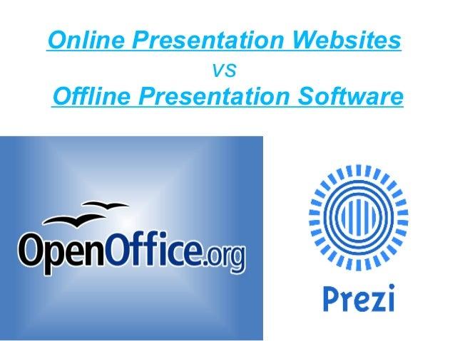 Online Presentation WebsitesvsOffline Presentation Software