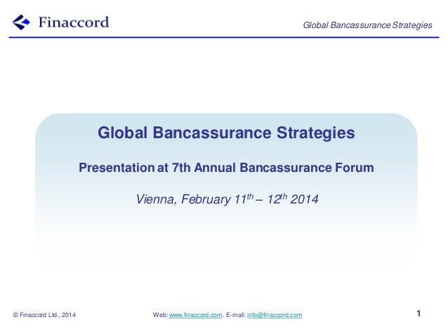 Global Bancassurance Strategies  Bancassurance Models Global Bancassurance Strategies Around theBancassurance Forum World ...