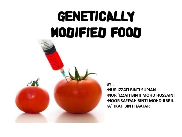 gentically modified foods Genetically modified material sounds a little bit like science fiction territory, but in reality, much of what we eat on a daily basis is a genetically modified organism (gmo) whether or.