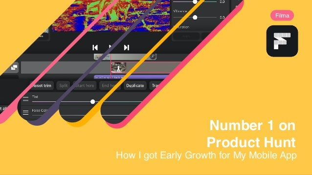Number 1 on Product Hunt Filma How I got Early Growth for My Mobile App