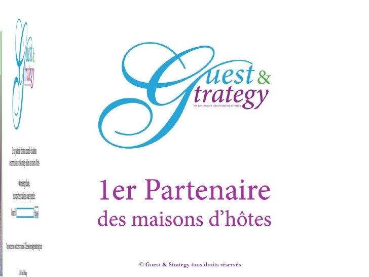 © Guest & Strategy tous droits réservés