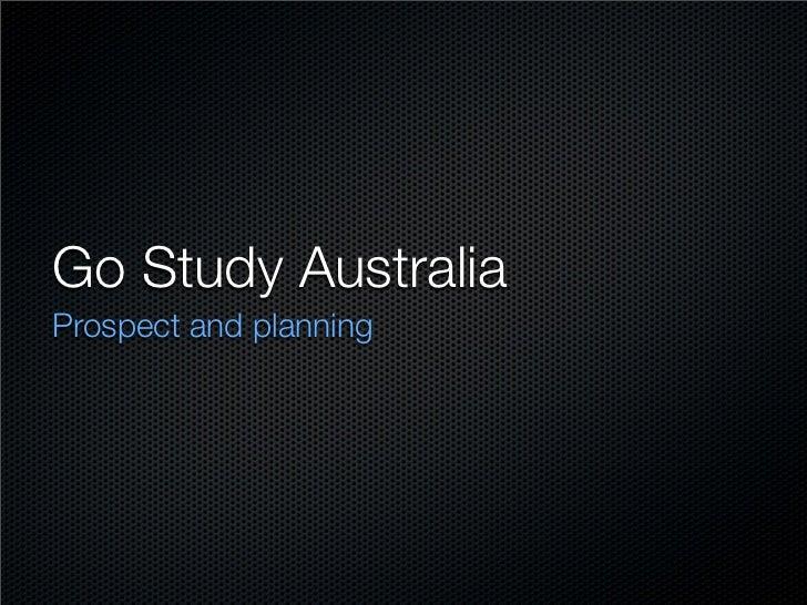 Go Study Australia Prospect and planning