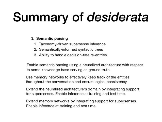 Summary of desiderata 3. Semantic parsing 1. Taxonomy-driven supersense inference  2. Semantically-informed syntactic tree...
