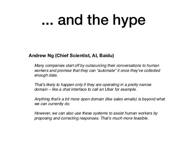 """... and the hype Many companies start off by outsourcing their conversations to human workers and promise that they can """"a..."""