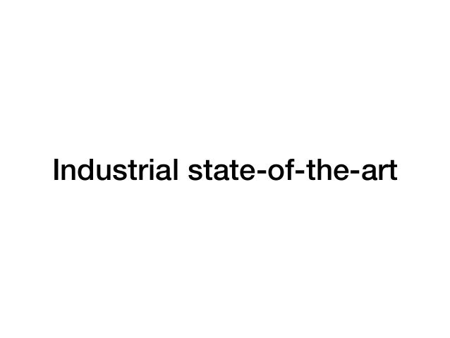 Industrial state-of-the-art