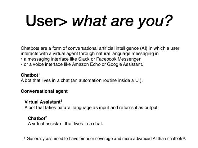 Chatbots are a form of conversational artificial intelligence (AI) in which a user interacts with a virtual agent through n...