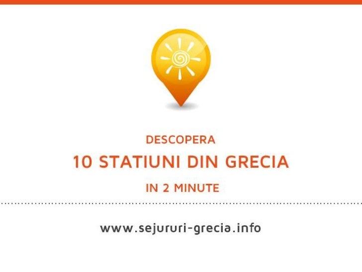 Descopera 10 statiuni din Grecia in 2 minute