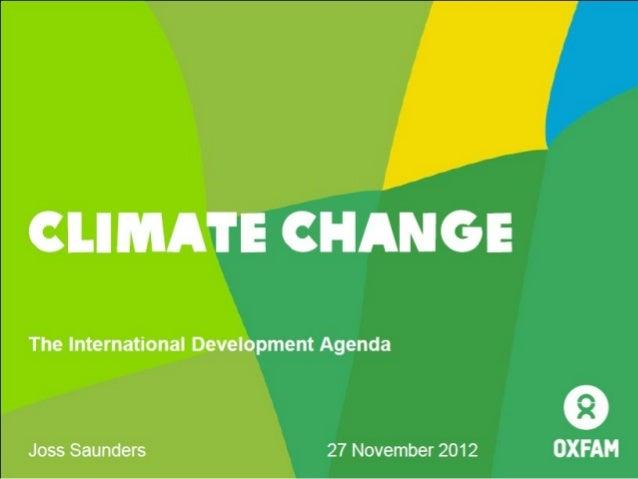 Green breakfast seminar - Oxfam and sustainability, Joss Saunders - 27 November 2012