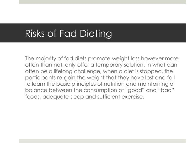 fad dieting how bad is it essay Teens and fad diets author: teenology 101 march 29, 2013 | general health and safety comments tweet print this article we're entering the last few days of.