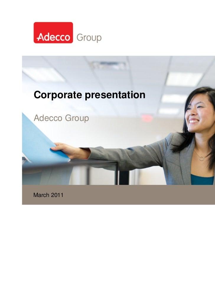 Corporate presentationAdecco GroupMarch 2011 2009November 5,
