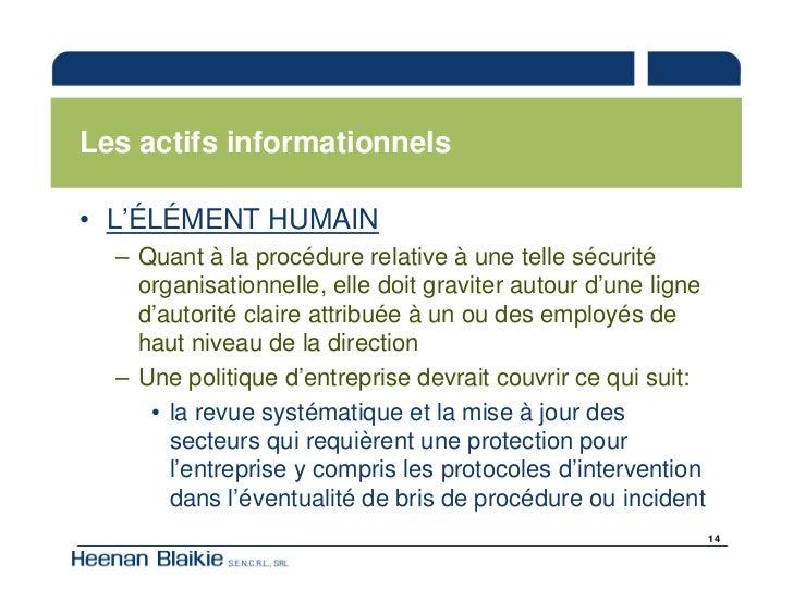 Les actifs informationnels  • L'ÉLÉMENT HUMAIN   – Quant à la procédure relative à une telle sécurité     organisationnell...