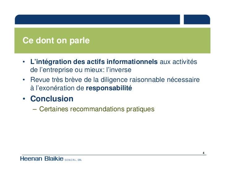 Ce dont on parle  • L'intégration des actifs informationnels aux activités   de l'entreprise ou mieux: l'inverse • Revue t...