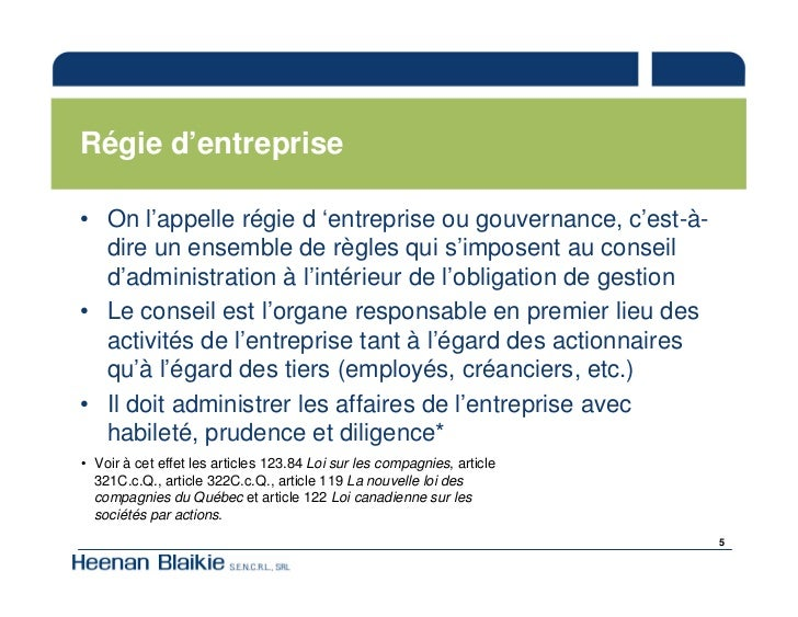 Régie d'entreprise  • On l'appelle régie d 'entreprise ou gouvernance, c'est-à-   dire un ensemble de règles qui s'imposen...