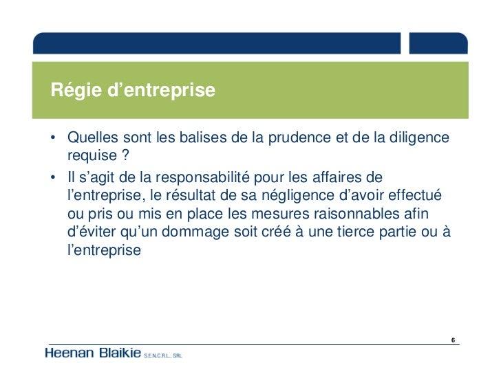 Régie d'entreprise  • Quelles sont les balises de la prudence et de la diligence   requise ? • Il s'agit de la responsabil...