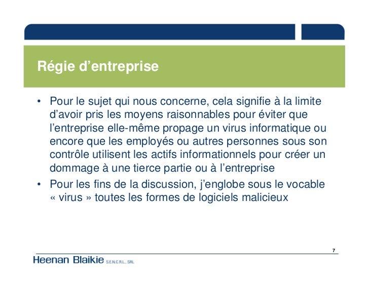 Régie d'entreprise  • Pour le sujet qui nous concerne, cela signifie à la limite   d'avoir pris les moyens raisonnables po...