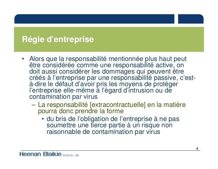 Régie d'entreprise  • Alors que la responsabilité mentionnée plus haut peut   être considérée comme une responsabilité act...