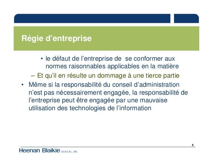 Régie d'entreprise          • le défaut de l'entreprise de se conformer aux           normes raisonnables applicables en l...