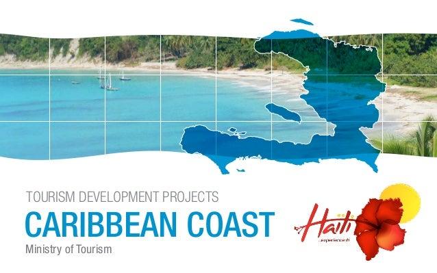 Ministry of Tourism CARIBBEAN COAST TOURISM DEVELOPMENT PROJECTS
