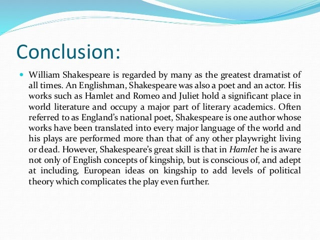 conclusion of hamlet by william shakespeare William shakespeare - macbeth by william shakespeare  hamlet by william shakespeare paperback  i came to the conclusion that the biggest culprit in the.