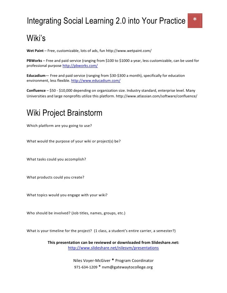 Wiki's<br />Wet Paint – Free, customizable, lots of ads, fun http://www.wetpaint.com/<br />PBWorks – Free and paid service...