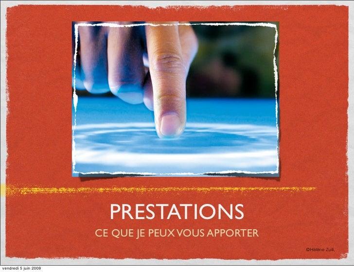 PRESTATIONS                        CE QUE JE PEUX VOUS APPORTER                                                       ©Hél...