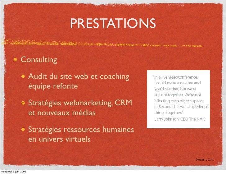 PRESTATIONS                 Consulting                         Audit du site web et coaching                        équipe...