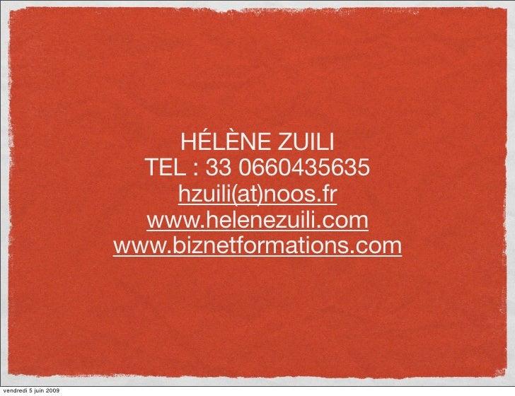 HÉLÈNE ZUILI                          TEL : 33 0660435635                            hzuili(at)noos.fr                    ...
