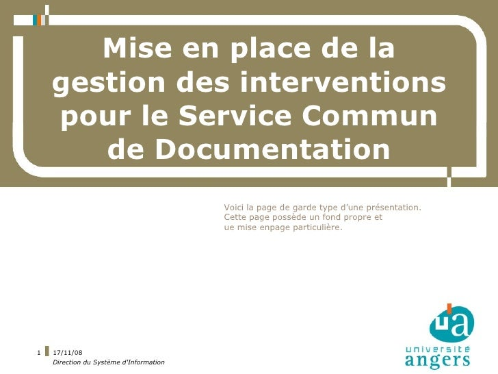 Mise en place de la     gestion des interventions     pour le Service Commun        de Documentation                      ...