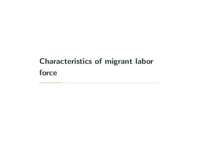 Characteristics of migrant labor force