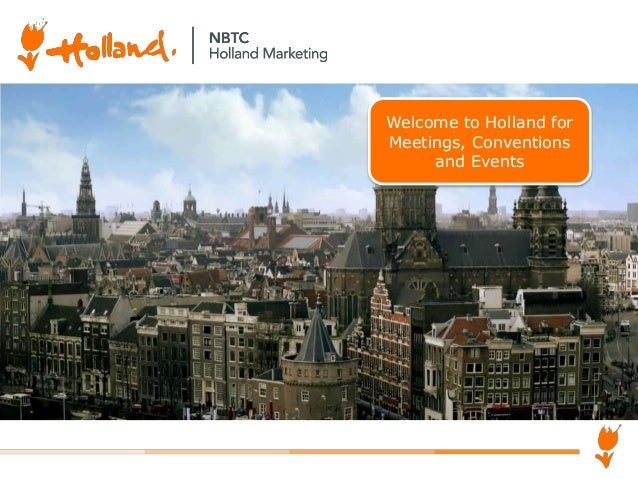 Welcome to Holland for Meetings, Conventions and Events