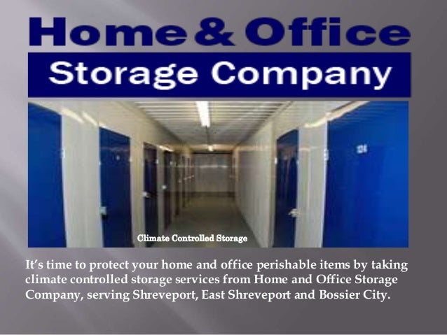 Climate Controlled Storage; 3. & Home Office Storage Units