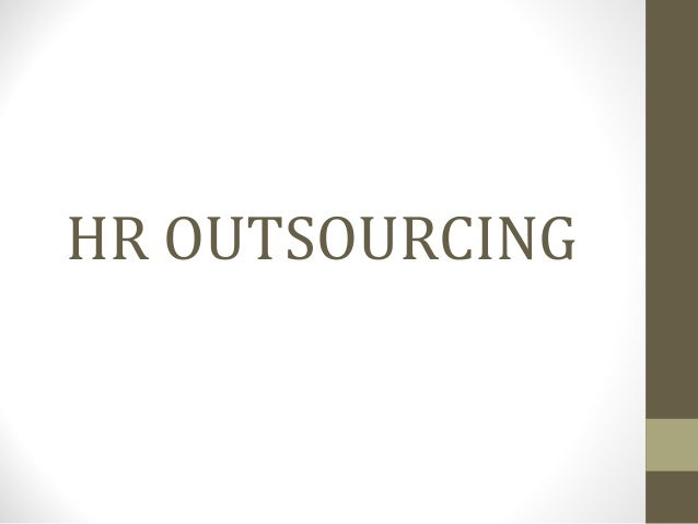 HR OUTSOURCING - PowerPoint PPT Presentation