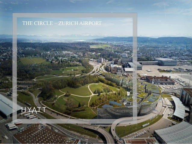 THE CIRCLE – ZURICH AIRPORT