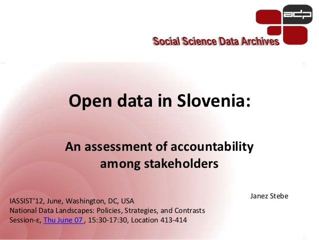Open data in Slovenia:                 An assessment of accountability                       among stakeholders           ...