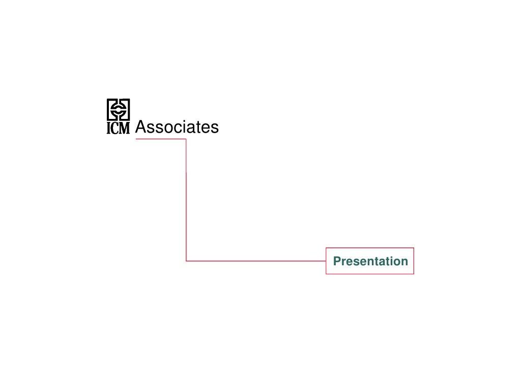 Associates                  Presentation