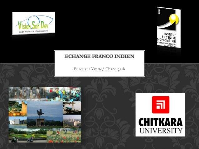 Bures sur Yvette/ Chandigarh ECHANGE FRANCO INDIEN