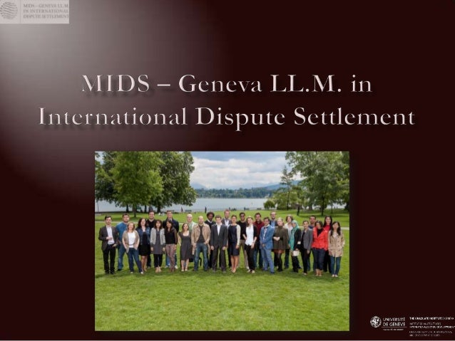    Geneva: historical hub for arbitration             modern hub of international policy-makers   Founded 2008, currentl...