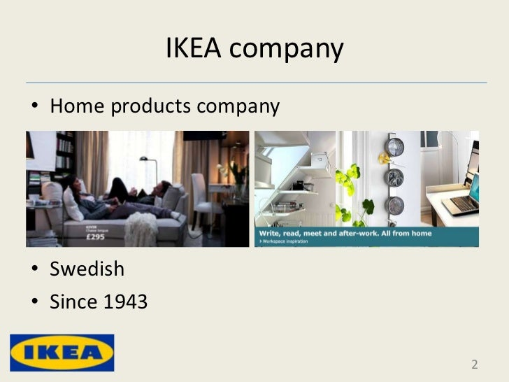 ikea financial analysis Flickr / daniel lee ikea's forward-thinking strategy made it the top furniture seller in the world it also changed retail forever, analyst warren shoulberg writes on.