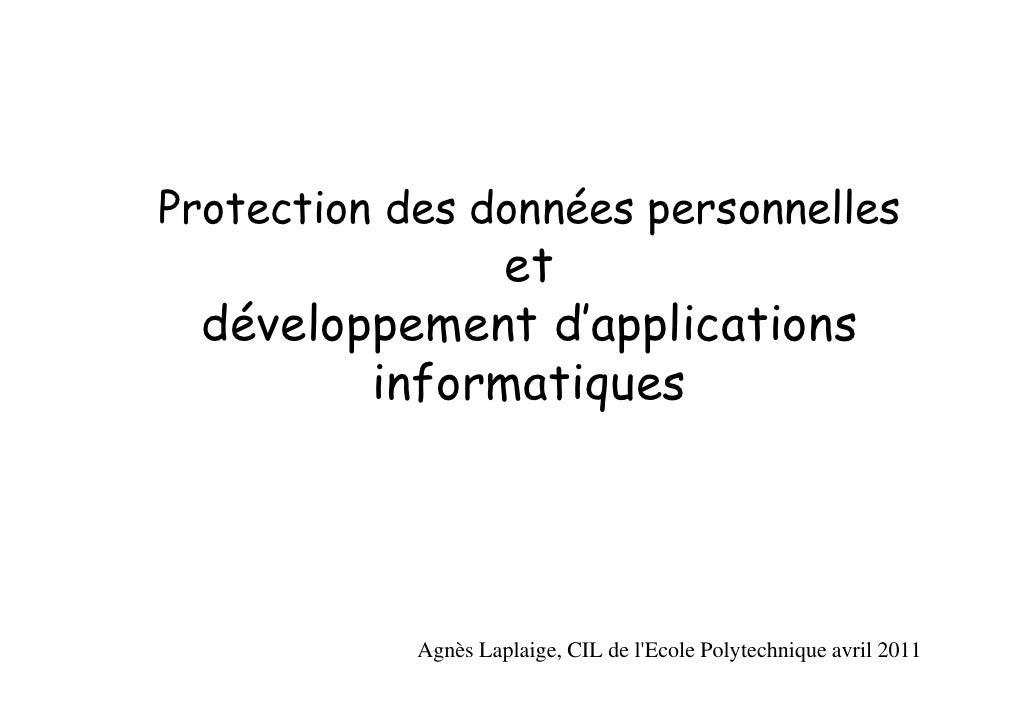 Protection des données personnelles               et  développement d'applications         informatiques            Agnès ...