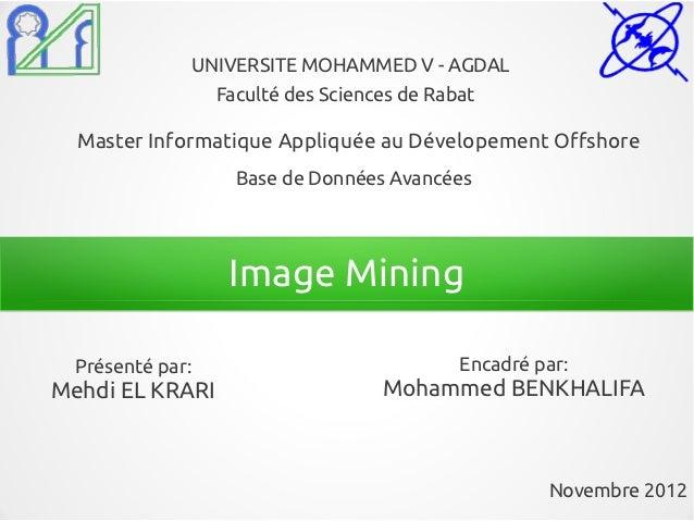 UNIVERSITE MOHAMMED V - AGDAL                    Faculté des Sciences de Rabat  Master Informatique Appliquée au Dévelopem...