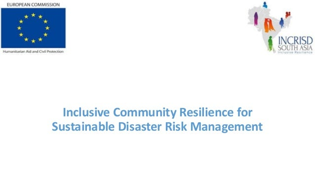Inclusive Community Resilience for Sustainable Disaster Risk Management