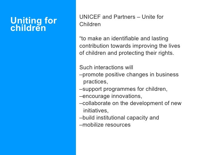 """Uniting for children <ul><li>UNICEF and Partners – Unite for </li></ul><ul><li>Children </li></ul><ul><li>"""" to make an ide..."""
