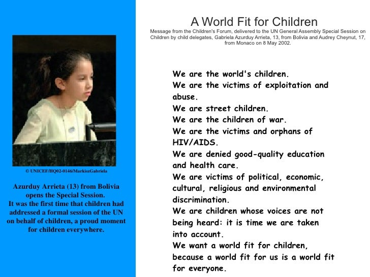 <ul><li>A World Fit for Children Message from the Children's Forum, delivered to the UN General Assembly Special Session o...