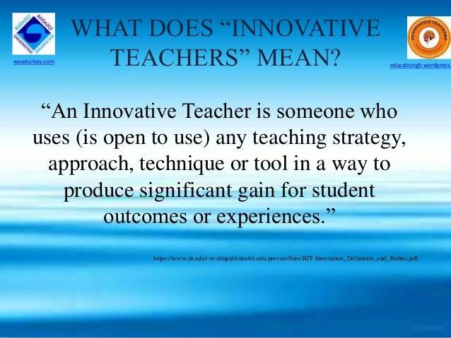 Innovative Teachers in Turkey