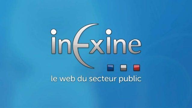 Agence web, INEXINE accompagne depuis 16 ans les collectivités locales et territoriales dans la mise en œuvre de leurs pro...